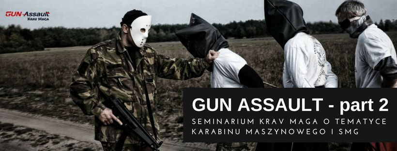 seminarium krav maga gun assault - machine gun